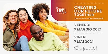 Juice Plus+ LIVE! @Home | Online Event - 7 Maggio 2021 Italia & Romania biglietti