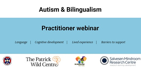 Autism & Bilingualism: Practitioner Webinar tickets