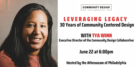 Leveraging Legacy: 30 Years of Community Centered Design with Tya Winn tickets