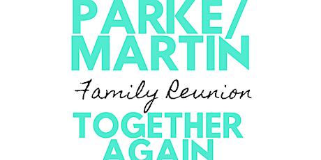Parke/Martin Family Reunion tickets
