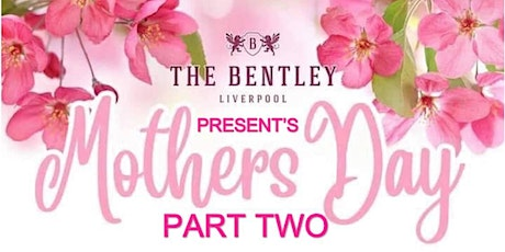 Mothers Day Part2 tickets