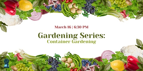 Gardening Series: Container Gardening tickets