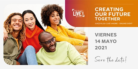 Juice Plus+ LIVE! @Home - Online Event | 14 Mayo 2021 España entradas