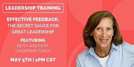 Effective Feedback: The Secret Sauce to Great Leadership tickets