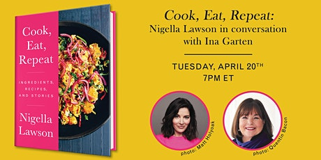 Nigella Lawson | COOK, EAT, REPEAT with Ina Garten tickets
