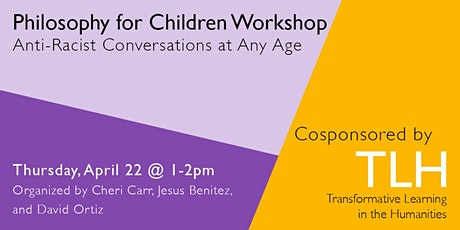 Philosophy for Children Workshop: Anti-Racist Conversations at Any Age tickets
