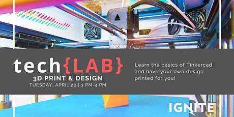 tech{LAB} 3D Print & Design tickets