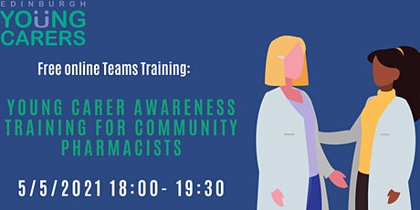 Young Carer Awareness Training for Community Pharmacies tickets
