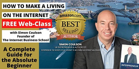 Learn How To Become A Digital Entrepreneur & Make A Living On The Internet tickets