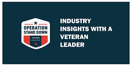 Industry Insights with a Veteran Leader tickets