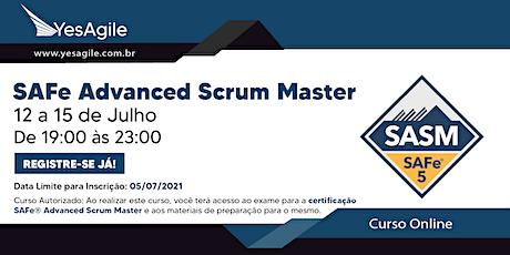SAFe Advanced Scrum Master com certificação SAFe® SASM - Online - Português ingressos