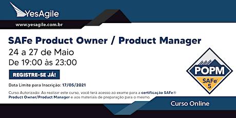 SAFe Product Owner/Product Manager com certificação SAFe®- OnLine-Português ingressos