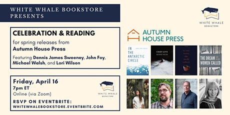 A Celebration for Spring Releases from Autumn House Press! tickets