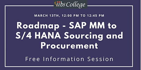 """SAP MM to S/4 HANA sourcing and procurement essentials"" –Free Information tickets"