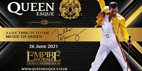 Queen Esqui Live At Empire Rochdale tickets