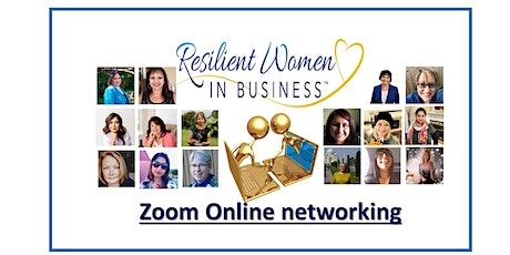 Delta/Surrey - Resilient Women In Business Networking event (Zoom) tickets