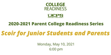 Scoir for Junior Parents & Students: UCPS College Readiness Parent Series tickets