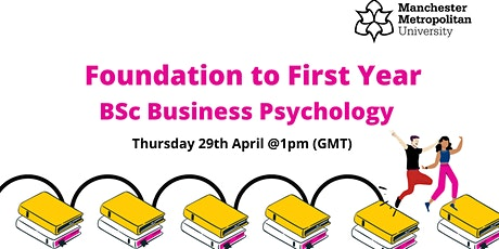 PP Foundation to First year- Business Psychology tickets