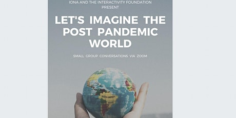Let's Imagine The Post Pandemic World tickets