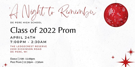' A Night to Remember' De Pere High School Class of 2022 Prom tickets