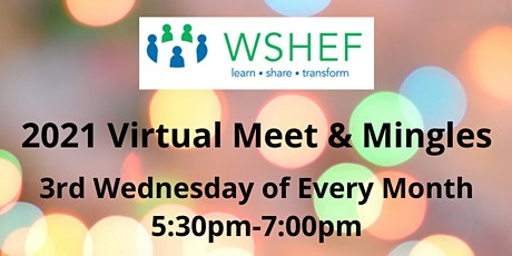 Please use  individual event links to register for WSHEF Meet & Mingles tickets