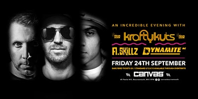 An Incredible Evening With Krafty Kuts, A-Skillz & Dynamite MC