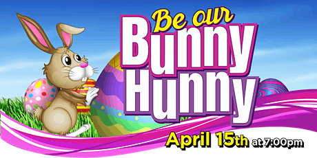 Be Our Bunny Hunny! -  Bingo Party tickets