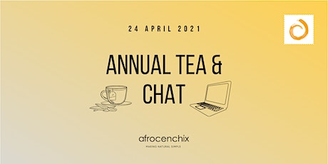 Afrocenchix Annual Tea & Chat 2021 tickets