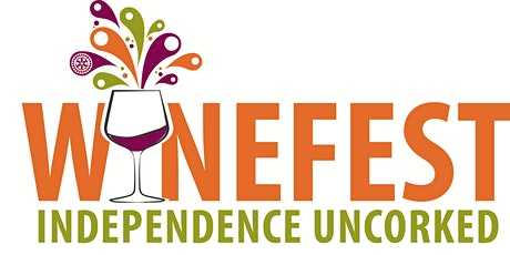 Independence Uncorked 2021 tickets