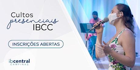 Cultos Presenciais - Igreja Batista Central de Campinas tickets