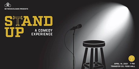 Stand Up: a comedy experience @ Transfer Food Hall's Event Space tickets