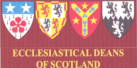 Heraldry of the Ecclesiastical Deans of Scotland tickets