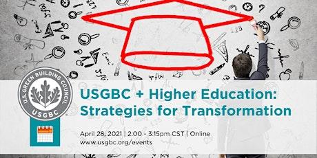 USGBC + Higher Education:  Strategies for Transformation tickets