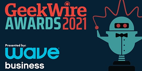 2021 GeekWire Awards, presented by Wave tickets
