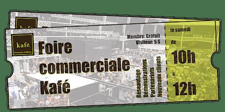 Foire commerciale Kafé billets