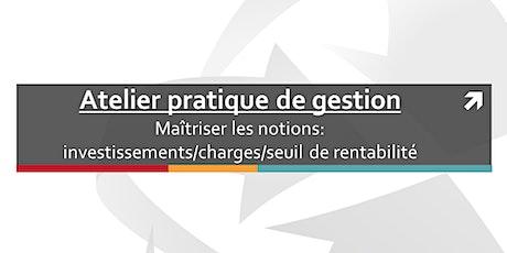 Atelier de gestion : Investissements / charges / seuil de rentabilité billets
