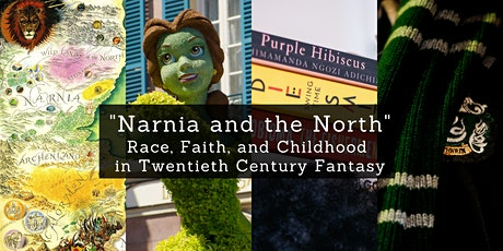 """""""Narnia and the North"""": Race, Faith and Childhood  in 20th Century Fantasy tickets"""