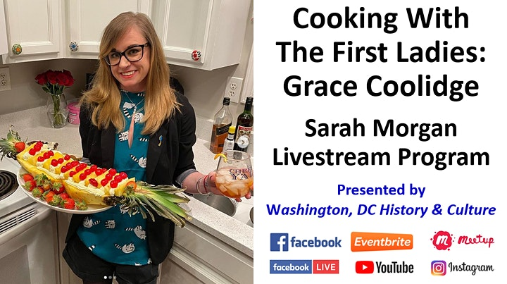 Cooking with The First Ladies: Grace Coolidge - Sarah Morgan Livestream image