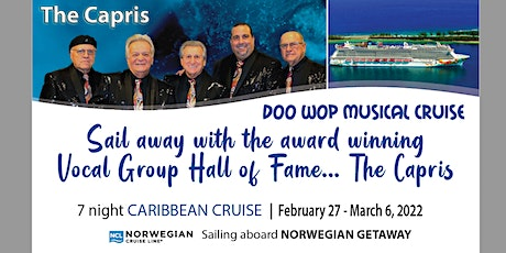 Expedia Cruises Gulf Coast Presents-Doo Wop Musical Cruise: THE CAPRIS tickets