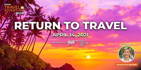 Virtual TAS : Return to Travel, Presented by AAA billets