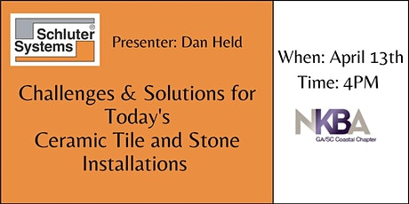 Challenges & Solutions for Today's Ceramic Tile and Stone Installations tickets
