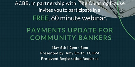 Payments Update for Community Bankers tickets