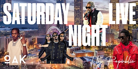 SATURDAY NIGHT LIVE ATL'S #1 SATURDAY NIGHT PARTY... RSVP NOW!!! tickets