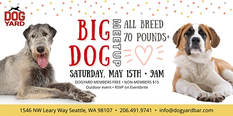 Seattle Big Dog Meetup at the Dog Yard - Dogs 70 pounds and up tickets
