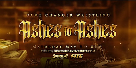 """GCW presents """"Ashes To Ashes"""" tickets"""