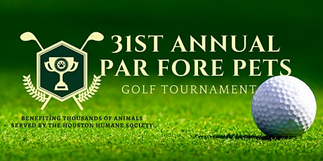 31st Annual Par Fore Pets Charity Golf Tournament tickets