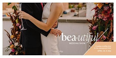 BEAutiful Wedding Show tickets