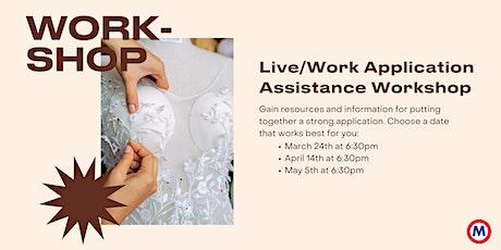 Live/Work Application Assistance Workshop tickets