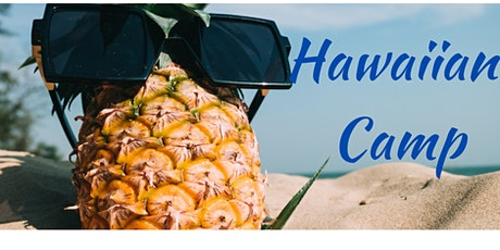 Aloha! Hawaiian - 3 Day Summer Camp tickets