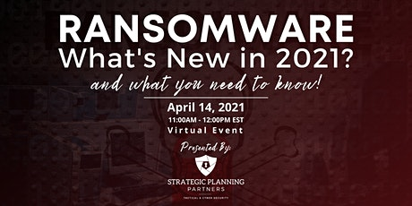 Ransomware: What's New in 2021? and What You Need to Know tickets
